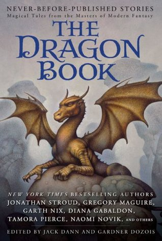 The Dragon Book: Magical Tales from the Masters of Modern Fantasy