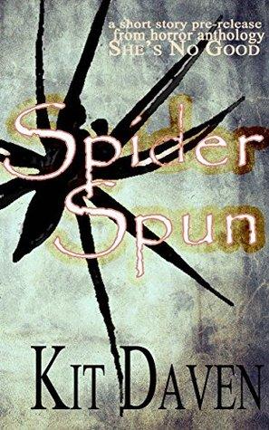 Spider Spun: A Short Story