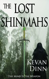 The Lost Shinmahs (Shinmahs, #1)