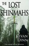 The Lost Shinmahs (Shinmahs, #1)