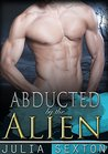 Abducted by the Alien (Arcturus Mates, #1)