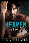 Heaven in the Dark by Tina Wright