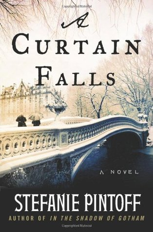 A Curtain Falls by Stefanie Pintoff