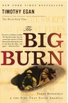 The Big Burn: Ted...