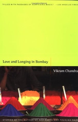 Love and Longing in Bombay by Vikram Chandra