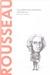 Rousseau: Y la política hizo al hombre (tal como es) (Biblioteca Descubrir la Filosofía, #11)