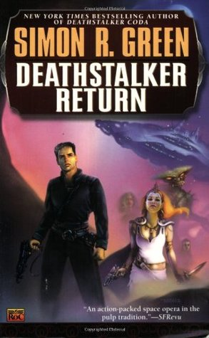 Deathstalker Return by Simon R. Green