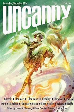 Uncanny Magazine Issue 1: November/December 2014