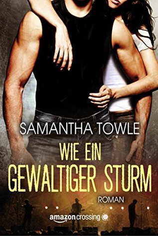 Wie ein gewaltiger Sturm (The Storm, #1)