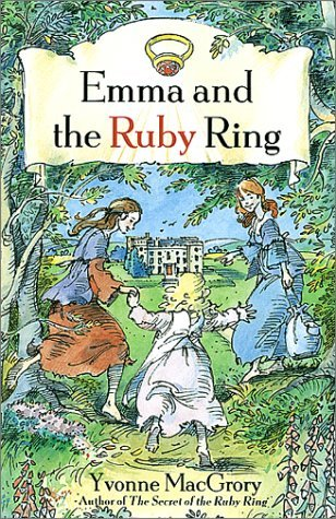 Emma and the Ruby Ring by Yvonne MacGrory