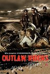 Outlaw Riders MC: The Complete Underworld Champions Series