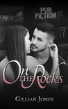 On the Rocks (Pub Fiction Book 2)