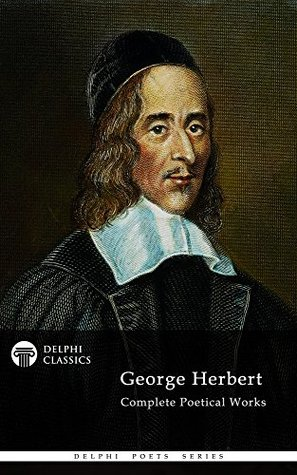 Ebook George Herbert: Complete Poetical Works by George Herbert PDF!