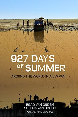 927 Days of Summer: Around the World in a VW Van (Drive Nacho Drive)