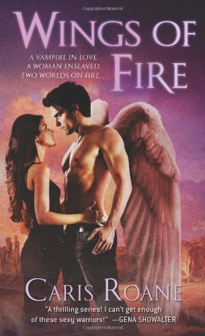Wings of Fire by Caris Roane