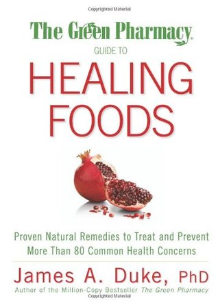 The green pharmacy guide to healing foods proven natural remedies 6415954 fandeluxe Gallery