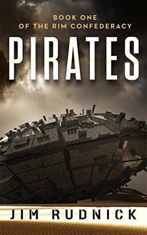 Pirates(The Rim Confederacy 1)