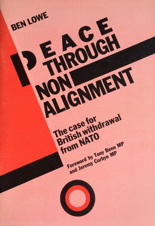 Peace Through Non-Alignment: The case for British withdrawal from NATO