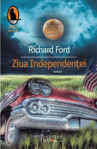 Ziua independentei by Richard Ford