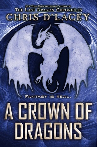 A Crown of Dragons (Unicorne Files, #3)