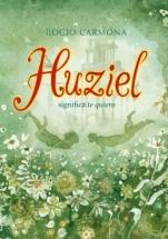 portada del libro Huziel significa Te quiero, de la escritora española Rocío Carmona