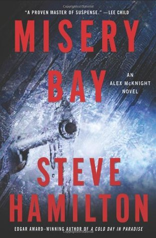 Misery Bay(Alex McKnight 8)
