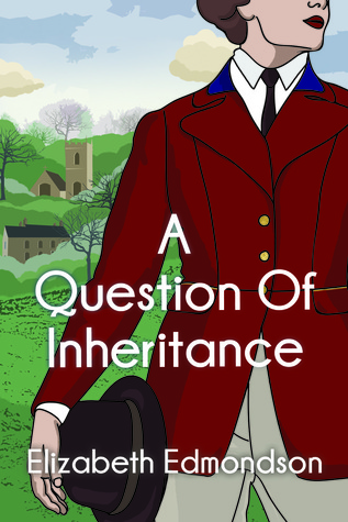 A Question of Inheritance by Elizabeth Edmondson