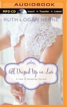 All Dressed Up in Love by Ruth Logan Herne