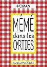 Mémé dans les orties by Aurélie Valognes