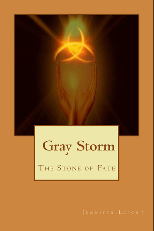 Gray Storm The Stone of Fate