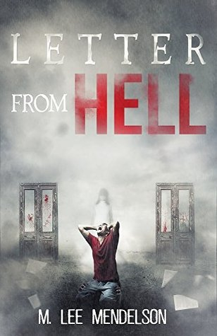 Letter from Hell by M. Lee Mendelson — Reviews, Discussion ...