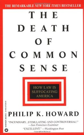 The Death of Common Sense by Philip K. Howard