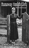 Run Away Amish Girl by Emma Gingerich