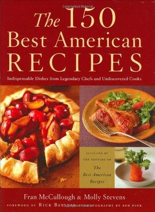 The 150 best american recipes indispensable dishes from legendary 248845 forumfinder Gallery