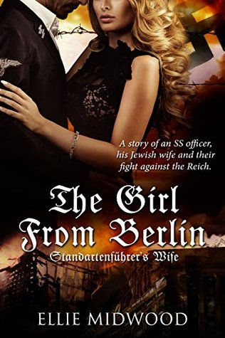 The Girl from Berlin by Ellie Midwood