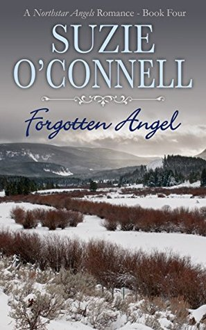 Forgotten Angel (Northstar Angels, #4)