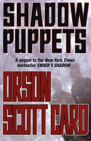 Shadow Puppets The Shadow Series 3 By Orson Scott Card