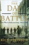 The Day of Battle: The War in Sicily and Italy, 1943-1944 (The Liberation Trilogy - 2)
