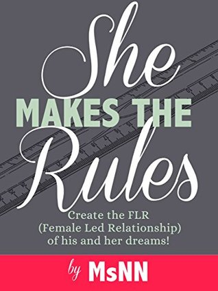 The She who rules makes