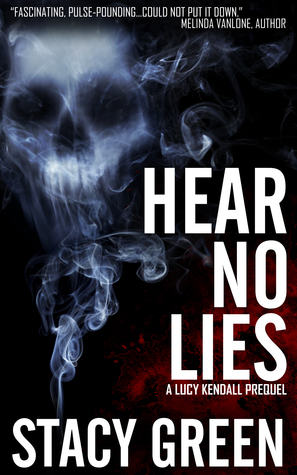 Hear No Lies (Lucy Kendall, #0.5)