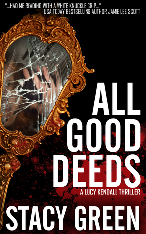 All Good Deeds(Lucy Kendall 1)