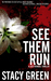See Them Run (Lucy Kendall,...