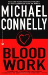 Blood Work (Terry McCaleb #1; Harry Bosch Universe, #8)