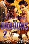 Loving Two Dragons 2 (Awakening Cycle, #2)