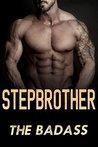 Stepbrother: The Badass