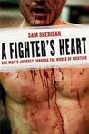 A Fighter's Heart...