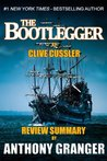 The Bootlegger (An Isaac Bell Adventure) by Clive Cussler Review Summary