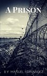 A Prison Story