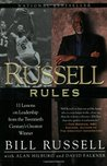 Russell Rules: 711 Lessons on Leadership from the Twentieth Century's Greatest Winner