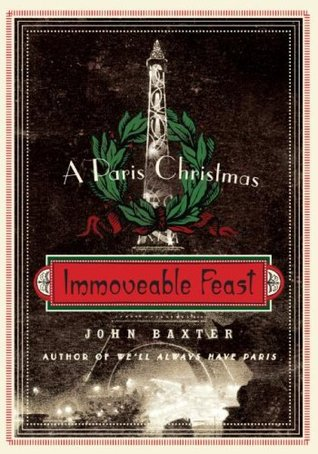 Immoveable Feast: A Paris Christmas